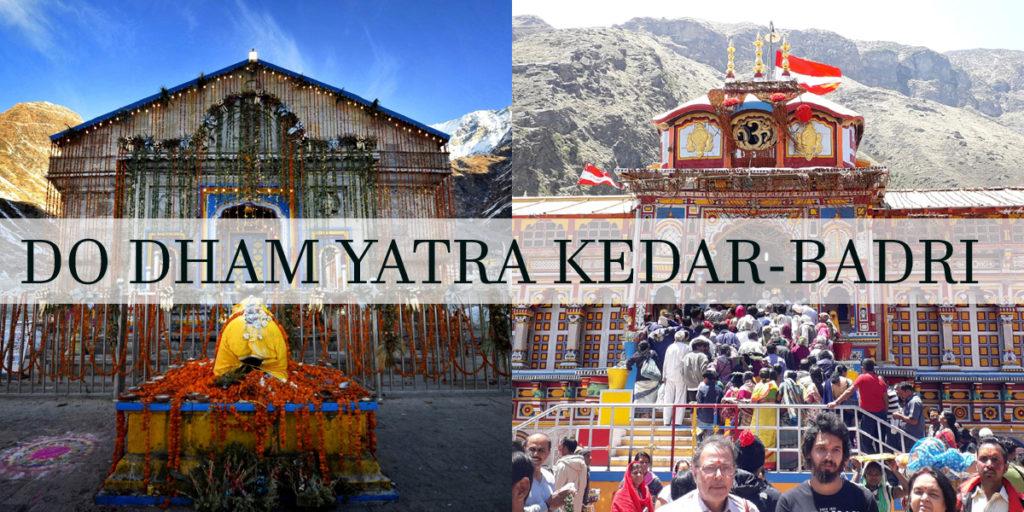 केदारनाथ-बद्रीनाथ दो धाम यात्रा